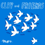 Clay and Friends feat. FouKi